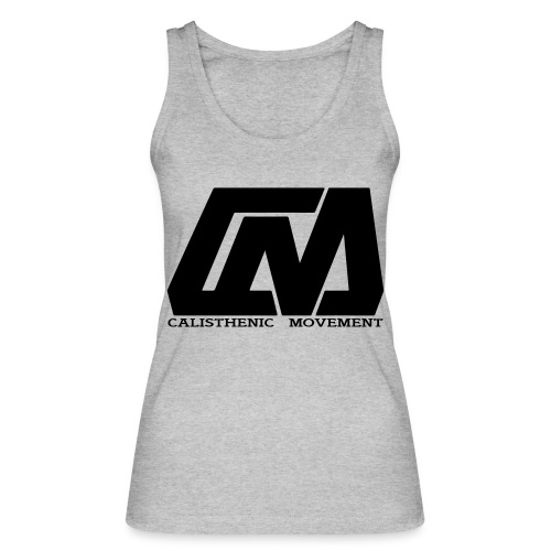 Calisthenic Movement - Frauen Bio Tank Top von Stanley & Stella