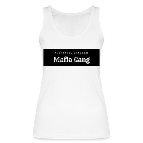 Mafia Gang - Nouvelle marque de vêtements - Débardeur bio Femme