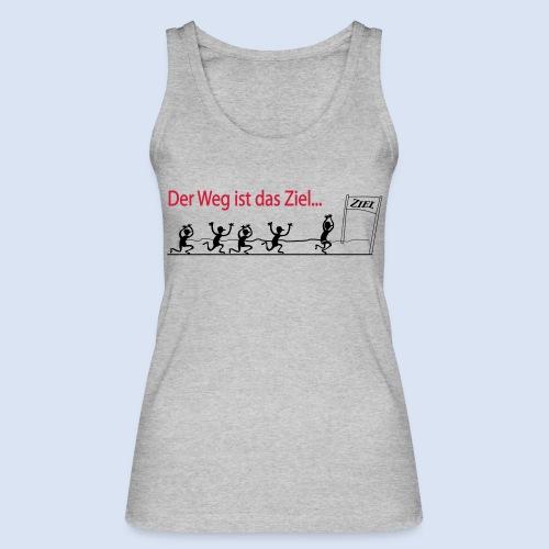 Der Weg ist das Ziel - Marathon - Frauen Bio Tank Top von Stanley & Stella