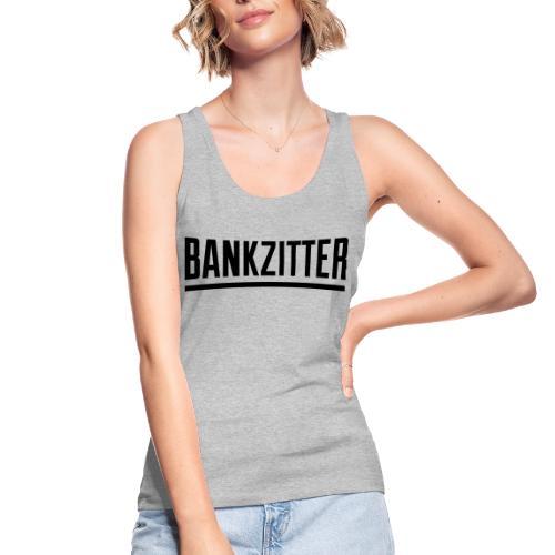 bankzitter - Débardeur bio Femme