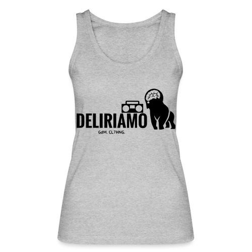 DELIRIAMO CLOTHING (GdM01) - Top ecologico da donna di Stanley & Stella