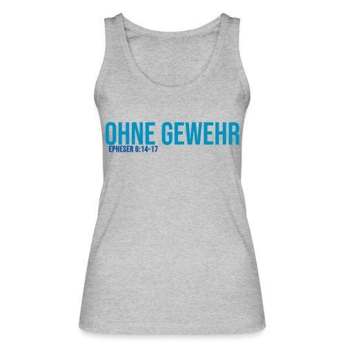 OHNE GEWEHR - Print in blau - Frauen Bio Tank Top von Stanley & Stella