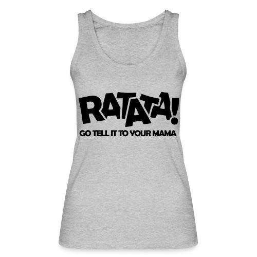 RATATA full - Frauen Bio Tank Top von Stanley & Stella