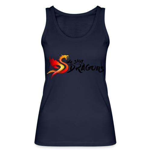 Slay Dragons - vankityrmät Dragons - Stanley & Stellan naisten luomutanktoppi