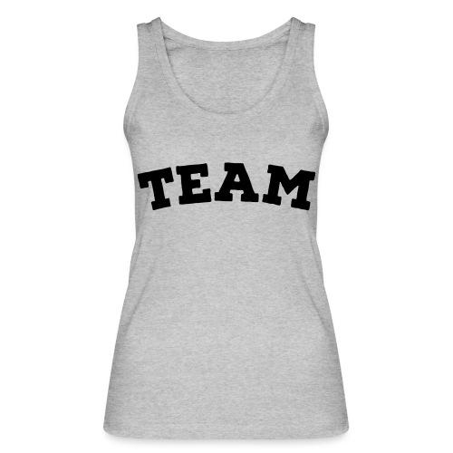 Team - Women's Organic Tank Top by Stanley & Stella