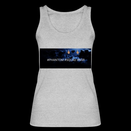 #PHANTOM #SQUAD #NSR Shirt - Frauen Bio Tank Top von Stanley & Stella