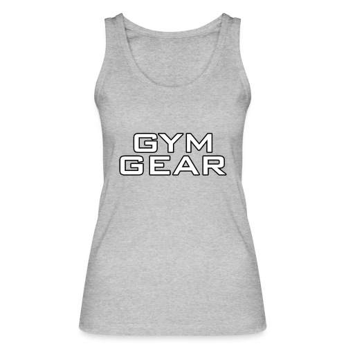 Gym GeaR - Women's Organic Tank Top by Stanley & Stella