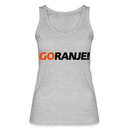 Go Ranje - Goranje - 2 kleuren - Vrouwen bio tanktop van Stanley & Stella