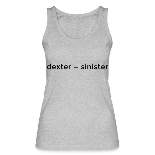 dexter sinister - Ekologisk tanktopp dam från Stanley & Stella