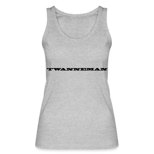 tmantxt - Vrouwen bio tanktop van Stanley & Stella