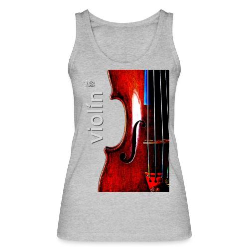 Violin i - Women's Organic Tank Top by Stanley & Stella