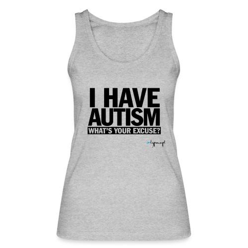 I have autism... (black) - Ekologiczny top damski Stanley & Stella