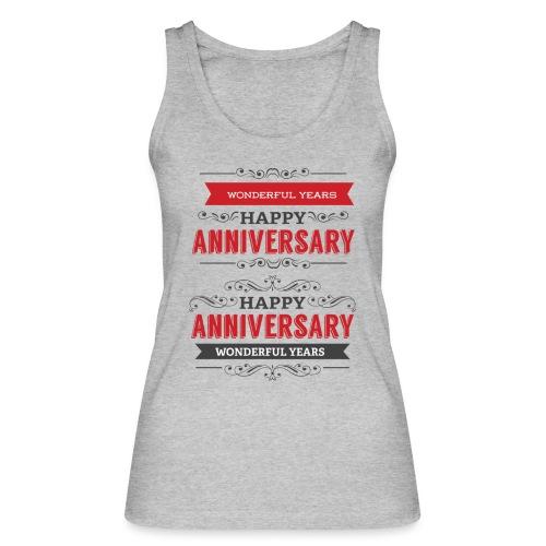 gift happy anniversary,wonderful years - Débardeur bio Femme
