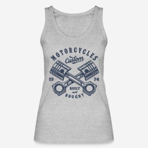 Motorrad benutzerdefinierte Vintage Biker - Frauen Bio Tank Top von Stanley & Stella