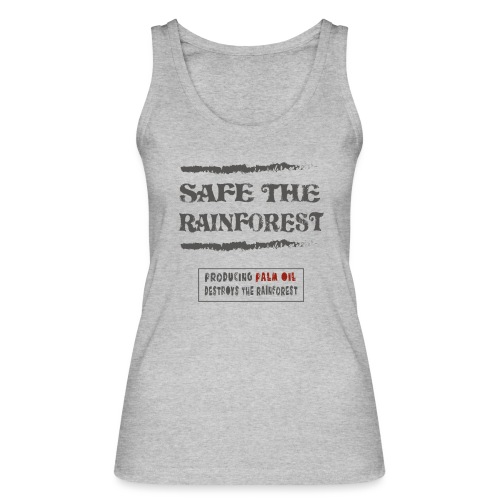 Safe the rainforest bedrukt op biokleding - Vrouwen bio tanktop van Stanley & Stella