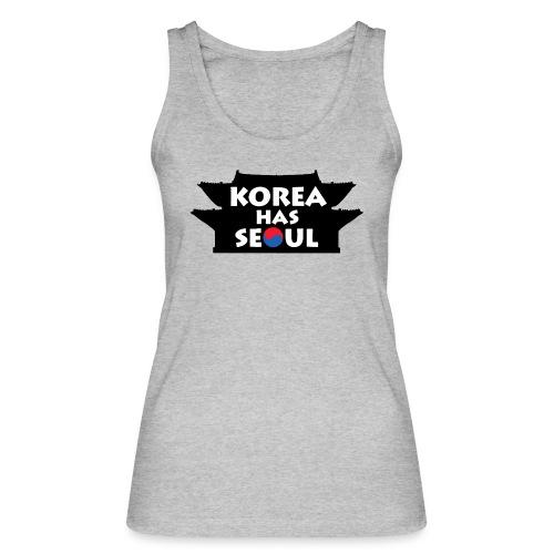 Korea has Seoul - Frauen Bio Tank Top von Stanley & Stella