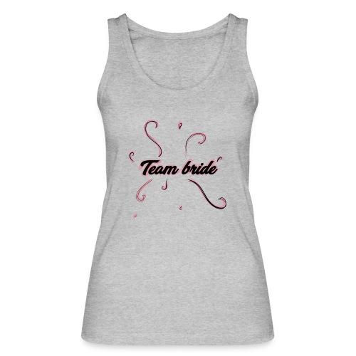 team bride pink - Top ecologico da donna di Stanley & Stella