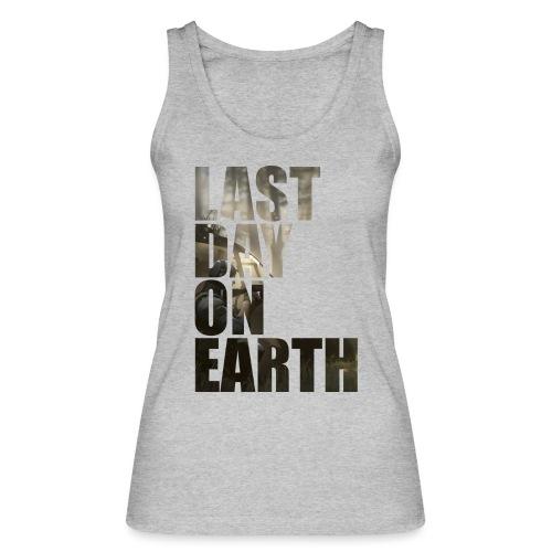 Último día en la tierra - Camiseta de tirantes ecológica mujer de Stanley & Stella