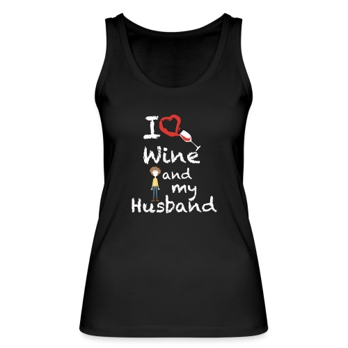 I love Red wine & my Husband Couples Pairs Wedding - Top ecologico da donna di Stanley & Stella