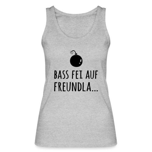 Bass fei auf Freundla - Frauen Bio Tank Top von Stanley & Stella