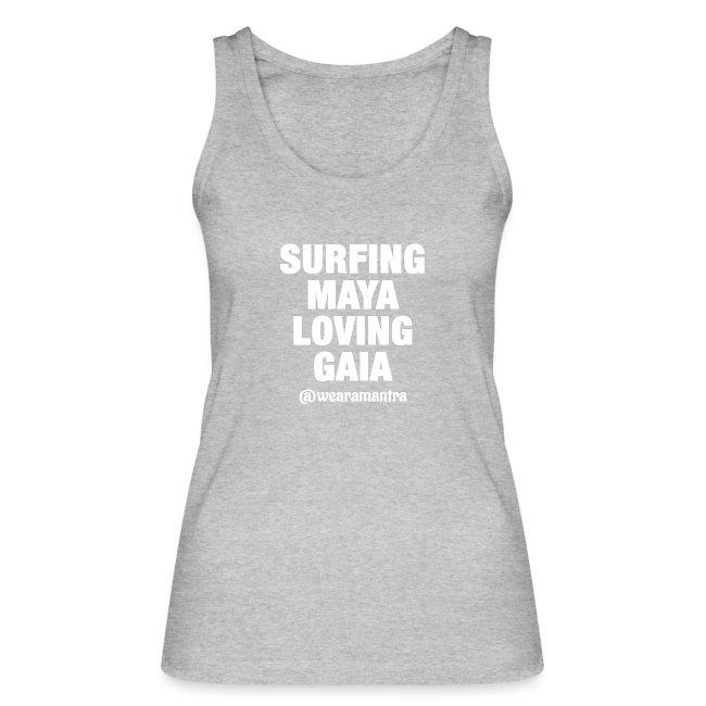 SURFING MAYA LOVING GAIA
