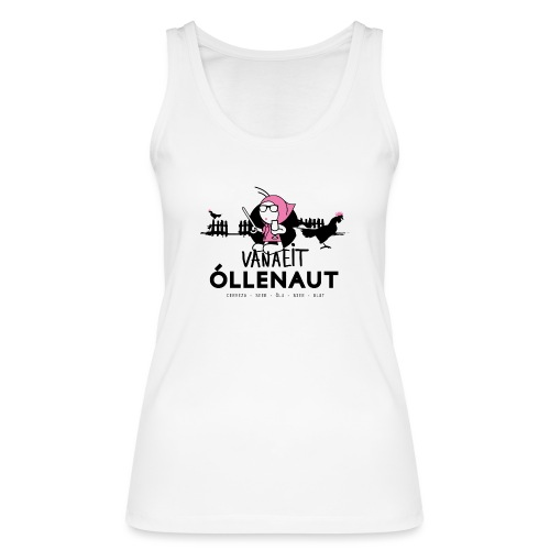 Õllenaut Vanaeit - Women's Organic Tank Top by Stanley & Stella