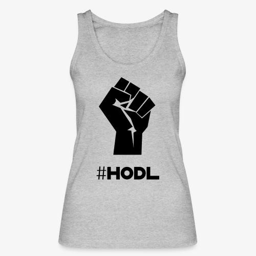 HODL-fist-b - Women's Organic Tank Top by Stanley & Stella