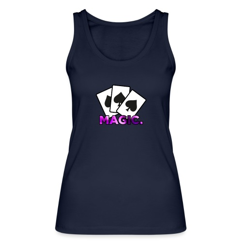 Magic! - Women's Organic Tank Top by Stanley & Stella