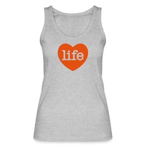 LOVE LIFE heart - Women's Organic Tank Top by Stanley & Stella