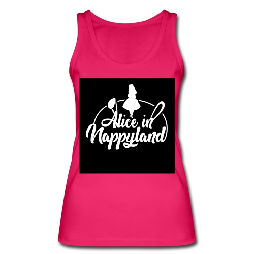 Alice in Nappyland TypographyWhite 1080 - Women's Organic Tank Top by Stanley & Stella