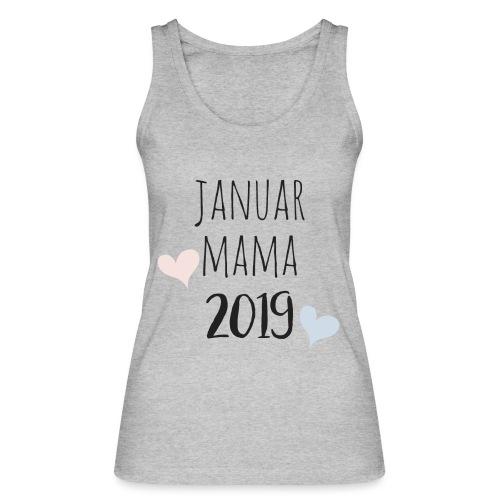Januar Mama 2019 - Frauen Bio Tank Top von Stanley & Stella