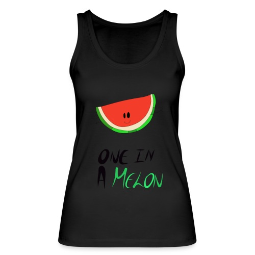 ONE IN A MELON Collection - Women's Organic Tank Top by Stanley & Stella