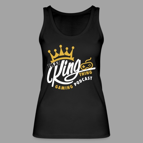 That King Thing Logo - Women's Organic Tank Top by Stanley & Stella