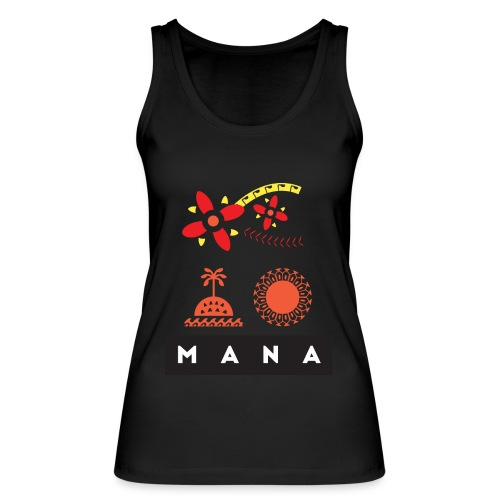 Mana Surf Sun Sea Flowers and Love by Te-Moana - Frauen Bio Tank Top von Stanley & Stella