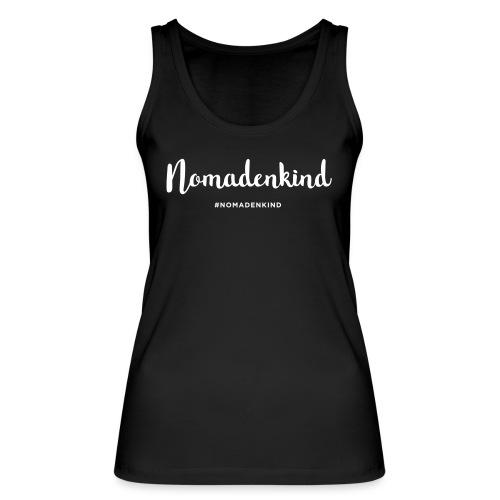Nomadenkind by Solonomade - Frauen Bio Tank Top von Stanley & Stella