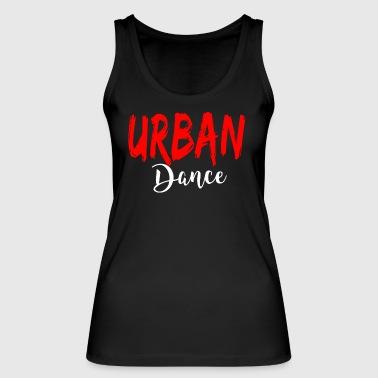 Urban Dance - Urban Dance Shirt - Vrouwen bio tanktop van Stanley & Stella