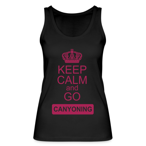 keep calm and go canyoning 2 - Frauen Bio Tank Top von Stanley & Stella