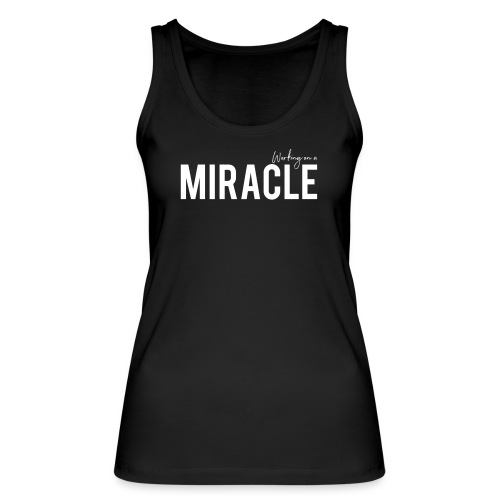 Working on a miracle black vest - Women's Organic Tank Top by Stanley & Stella