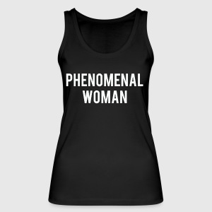 Phenomenal woman gift shirt - Women's Organic Tank Top