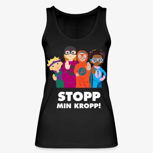 Stopp min kropp! - Ekologisk tanktopp dam från Stanley & Stella