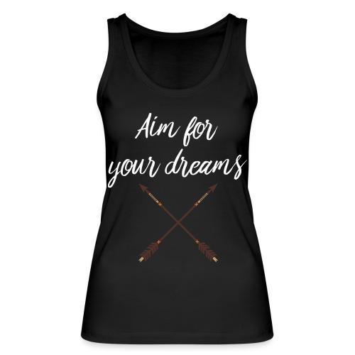 Aim for your Dreams white - Stanley & Stellan naisten luomutanktoppi