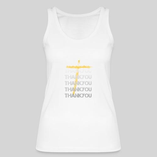 DANKE Jesus, das Geschenk für Christen THANKYOU - Frauen Bio Tank Top von Stanley & Stella