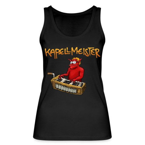 Kapellmeister - Women's Organic Tank Top by Stanley & Stella