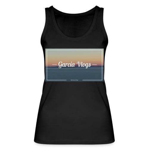 Garcíavlogs - Camiseta de tirantes ecológica mujer de Stanley & Stella