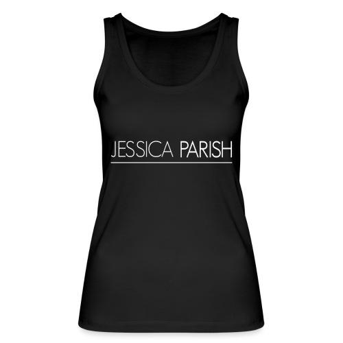 Jessica Parish Schriftzug weiß - Frauen Bio Tank Top von Stanley & Stella