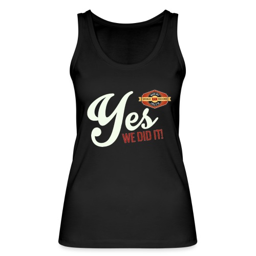 YES-we did it_white - Frauen Bio Tank Top von Stanley & Stella