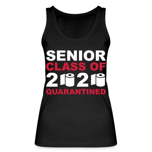 2020 senior quarantined 3c - Women's Organic Tank Top by Stanley & Stella