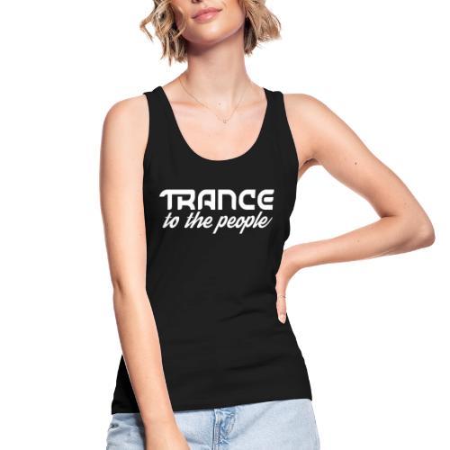 Trance to the People Hvidt Logo - Økologisk Stanley & Stella tanktop til damer