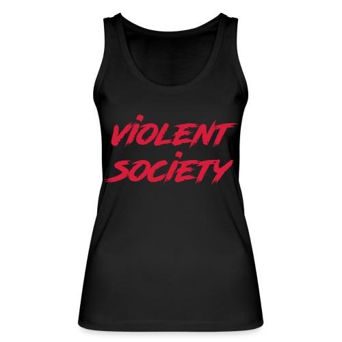 Violent Society - Frauen Bio Tank Top von Stanley & Stella