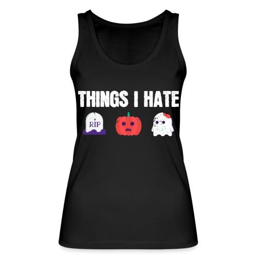 Fuck Halloween Gegen Nein Anti Shirt - Frauen Bio Tank Top von Stanley & Stella